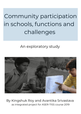 Community participation in Schools- Functions & Challenges- A Small Exploratory Study